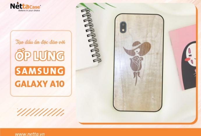 Tạo dấu ấn độc đáo với mẫu ốp lưng Samsung Galaxy A10